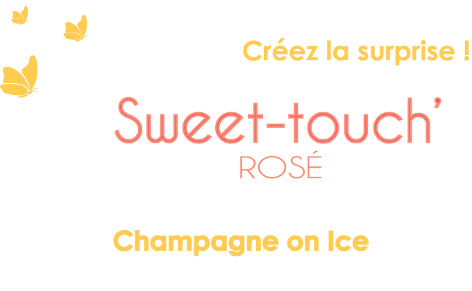 Sweet touch' Rosé
